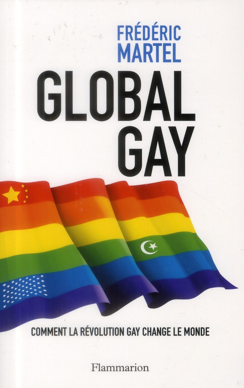 Global Gay de Frédéric Martel